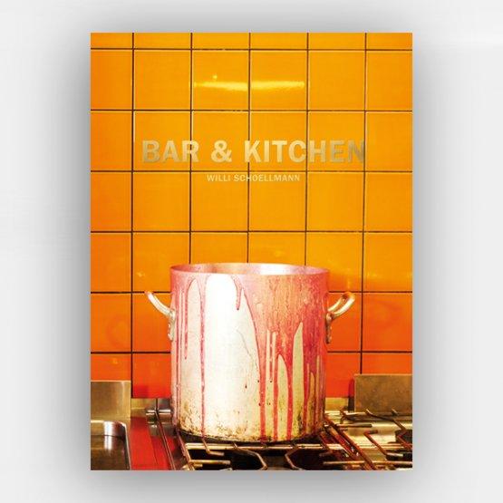 Bar & Kitchen: Willi Schoellmann